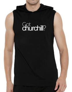 Got Churchill? Hooded Sleeveless T-Shirt - Mens