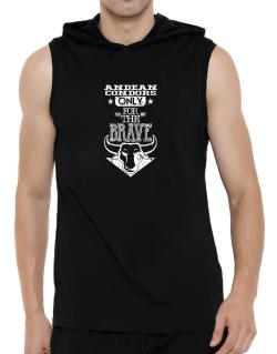 Andean Condors Only for the Brave Hooded Sleeveless T-Shirt - Mens