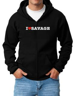 I Love Savage Zip Hoodie - Mens