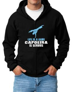 Life Is A Game, Capoeira Is Serious Zip Hoodie - Mens