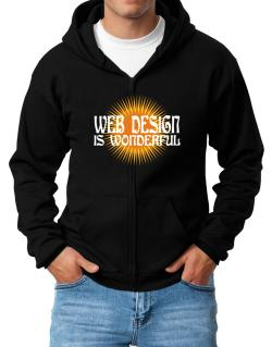 Web Design Is Wonderful Zip Hoodie - Mens
