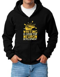 Writing Is Good For Neuron Development Zip Hoodie - Mens