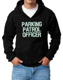 Parking Patrol Officer Zip Hoodie - Mens