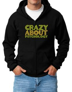 Crazy About Psychology Zip Hoodie - Mens