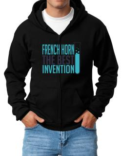 French Horn The Best Invention Zip Hoodie - Mens