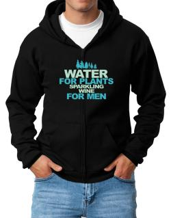 Water For Plants, Sparkling Wine For Men Zip Hoodie - Mens