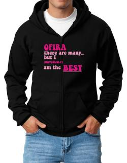 Ofira There Are Many... But I (obviously!) Am The Best Zip Hoodie - Mens