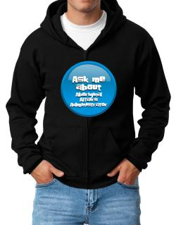 Ask Me About Aboriginal Affairs Administrator Zip Hoodie - Mens