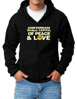 Amsterdam World Capital Of Peace And Love Zip Hoodie - Mens