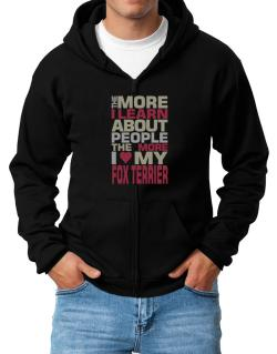 The More I Learn About People The More I Love My Fox Terrier Zip Hoodie - Mens