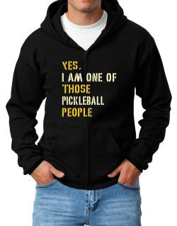 Yes I Am One Of Those Pickleball People Zip Hoodie - Mens
