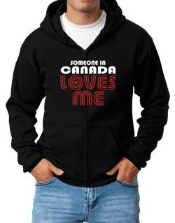 Someone In Canada Loves Me Zip Hoodie - Mens