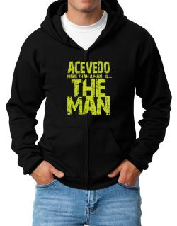Acevedo More Than A Man - The Man Zip Hoodie - Mens