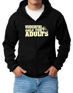 Windsurfing Only For Adults Zip Hoodie - Mens