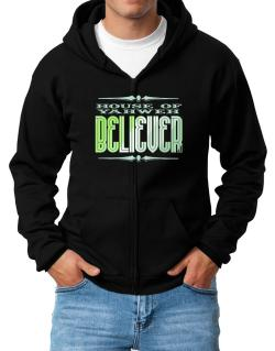 House Of Yahweh Believer Zip Hoodie - Mens