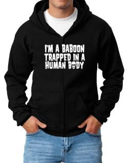 I Am Baboon Trapped In A Human Body Zip Hoodie - Mens