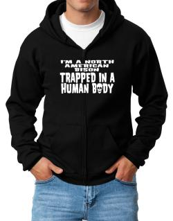 I Am North American Bison Trapped In A Human Body Zip Hoodie - Mens