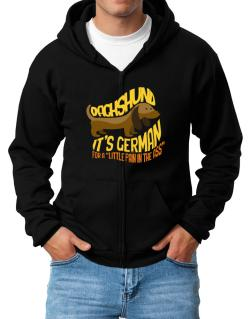 Dachshund a little pain in the ass Zip Hoodie - Mens
