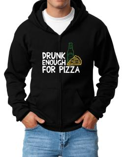 Drunk enough for pizza Zip Hoodie - Mens