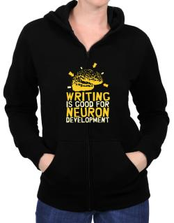 Writing Is Good For Neuron Development Zip Hoodie - Womens