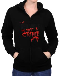Being A ... Red Wolf Is Not A Crime Zip Hoodie - Womens