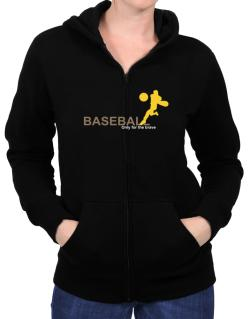Baseball - Only For The Brave Zip Hoodie - Womens