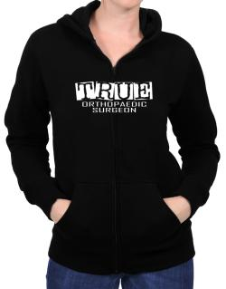 True Orthopaedic Surgeon Zip Hoodie - Womens