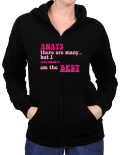 Anays There Are Many... But I (obviously!) Am The Best Zip Hoodie - Womens