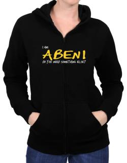 I Am Abeni Do You Need Something Else? Zip Hoodie - Womens