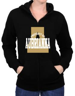 Property Of Aubrianna Zip Hoodie - Womens