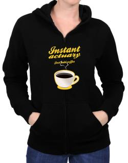 Instant Actuary, just add coffee Zip Hoodie - Womens