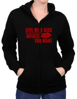 Give Me A Kiss And I Will Teach You All The Arvanitic You Want Zip Hoodie - Womens