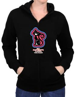 My Pantherette Thinks You Suck Zip Hoodie - Womens