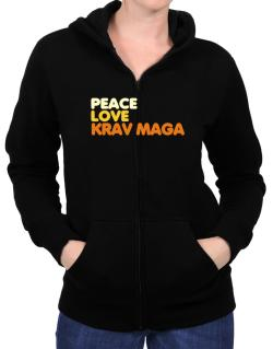 Peace , Love And Krav Maga Zip Hoodie - Womens