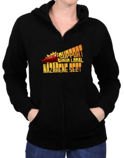 Support Your Local Nazarene Sect Zip Hoodie - Womens