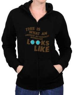 This Is What An Abenaki Mythology Interested Looks Like Zip Hoodie - Womens