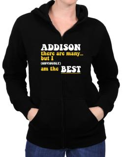Addison There Are Many... But I (obviously) Am The Best Zip Hoodie - Womens
