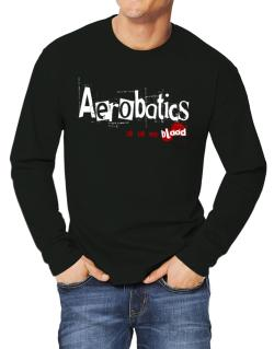 Aerobatics Is In My Blood Long-sleeve T-Shirt