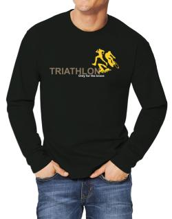 Triathlon - Only For The Brave Long-sleeve T-Shirt