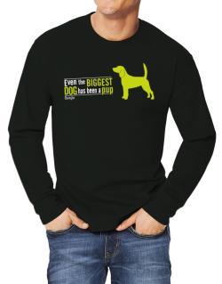 Even The Biggest Dog Has Been A Pup - Beagle Long-sleeve T-Shirt