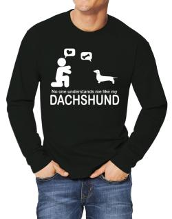 No One Understands Me Like My Dachshund Long-sleeve T-Shirt