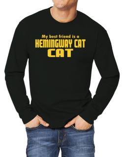 My Best Friend Is A Hemingway Cat Long-sleeve T-Shirt
