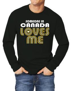 Polo Manga Larga de Someone In Canada Loves Me