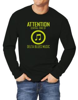 Attention: Central Zone Of Delta Blues Music Long-sleeve T-Shirt