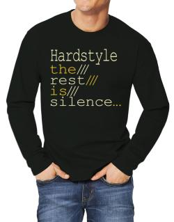 Hardstyle The Rest Is Silence... Long-sleeve T-Shirt