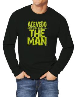 Acevedo More Than A Man - The Man Long-sleeve T-Shirt