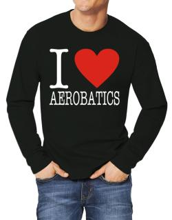 I Love Aerobatics Classic Long-sleeve T-Shirt
