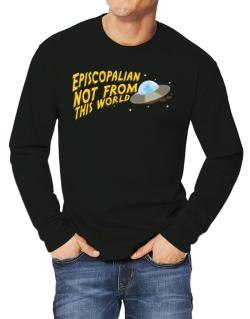 Episcopalian Not From This World Long-sleeve T-Shirt