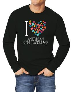 I love American Sign Language colorful hearts Long-sleeve T-Shirt