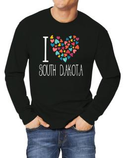 I love South Dakota colorful hearts Long-sleeve T-Shirt